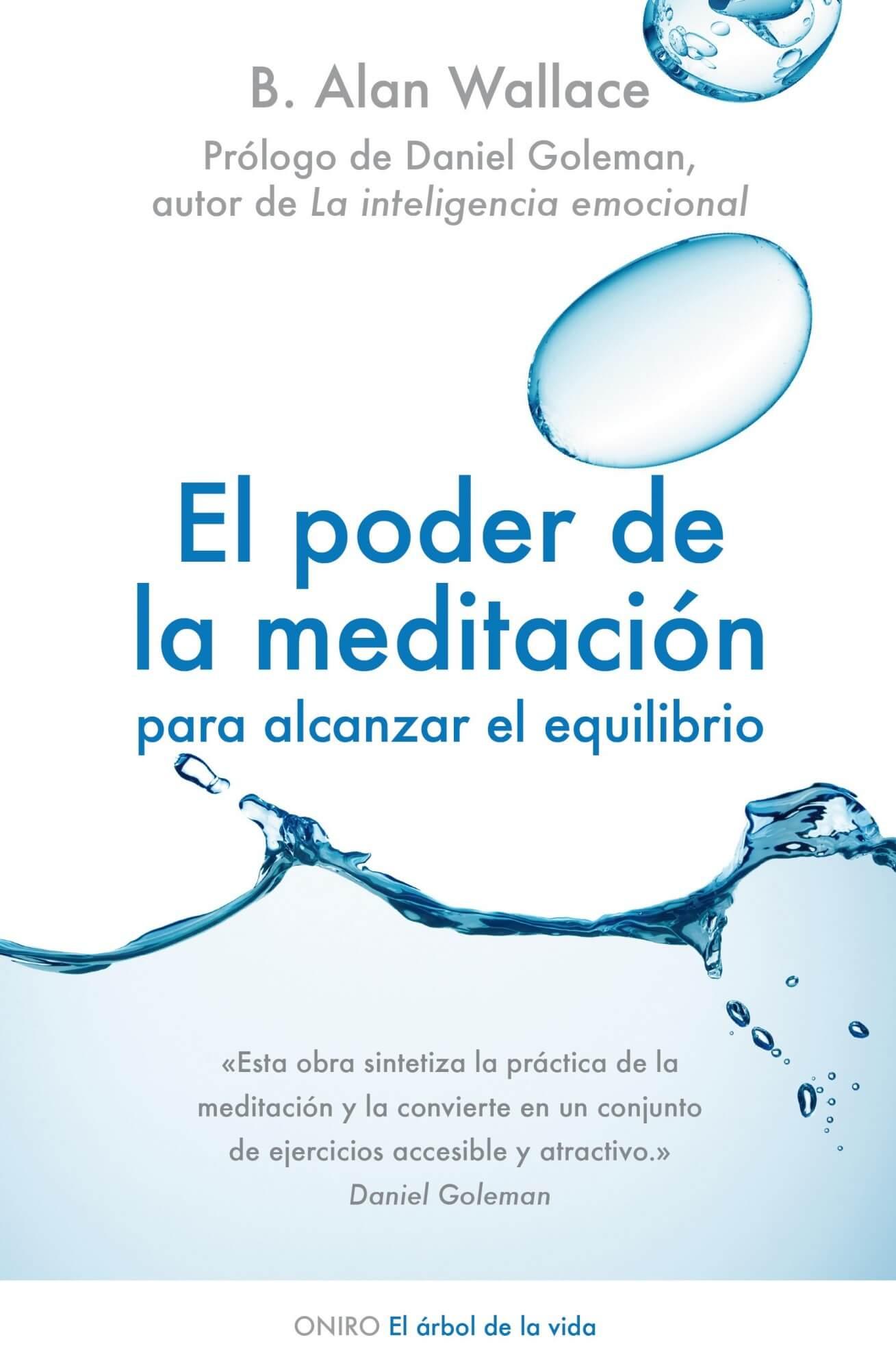 El poder de la meditación. Alan Wallace