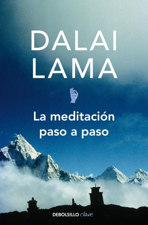 Dalai Lama -La meditación paso a paso